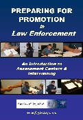 Preparing For Promotion in Law Enforcement